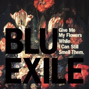 Blu & Exile -