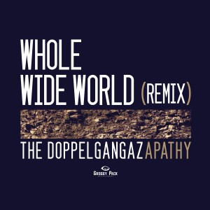 Doppelgangaz + Apathy -