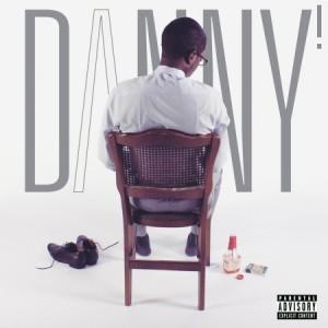 Danny! -