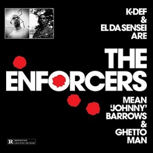 K-Def & El Da Sensei are The Enforcers –