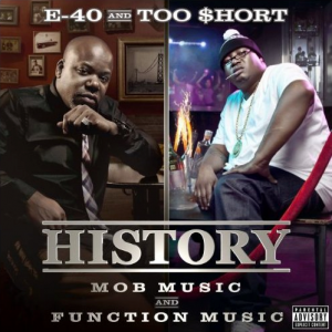 E-40 + Too $hort - 