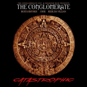 Busta Rhymes & The Conglomerate –