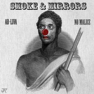 No Malice & Ab-Liva –
