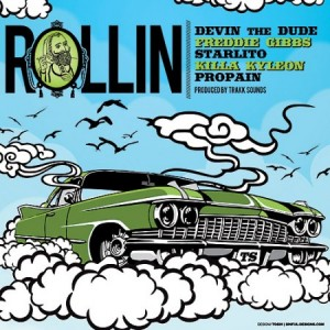 Freddie Gibbs + Devin the Dude + Killa Kyleon + Starlito + Propain –