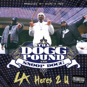 Tha Dogg Pound & Snoop Dogg –