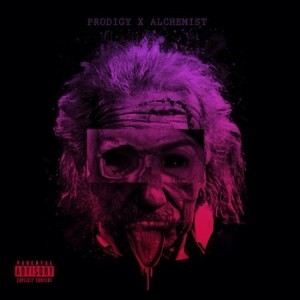 Prodigy of Mobb Deep + The Alchemist -
