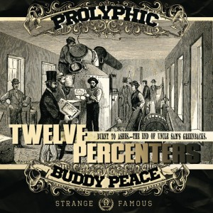 Prolyphic & Buddy Peace -
