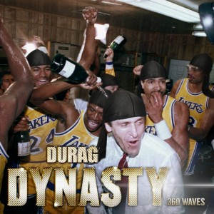 Durag Dynasty - 