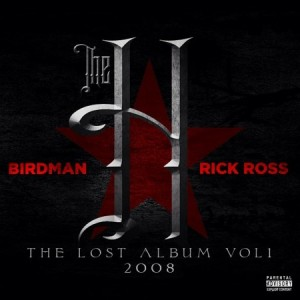 Rick Ross and Birdman Will Release 2008 LP,