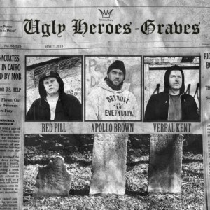 Ugly Heroes (Apollo Brown, Verbal Kent & Red Pill) –