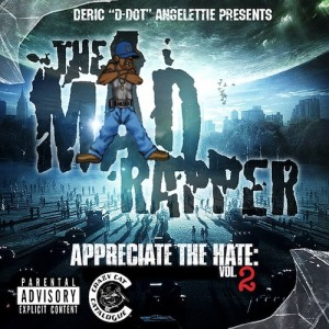 The Mad Rapper –