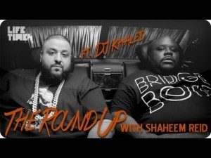 The Round Up: DJ Khaled