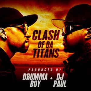 DJ Paul + Drumma Boy -