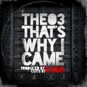 "THEO3 - ""That's Why I Came"" (prod. Psycho Les)"