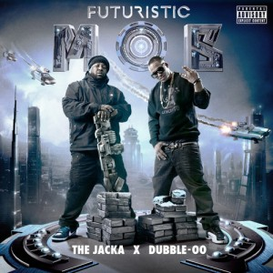 Futuristic Mob (The Jacka & Dubble-OO) –