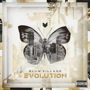 Slum Village –