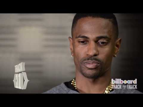 Big Sean Breaks Down