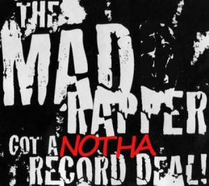 The Mad Rapper -