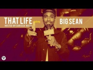 That Life: Big Sean