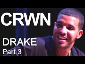 CRWN: Drake Interview (Part 3)
