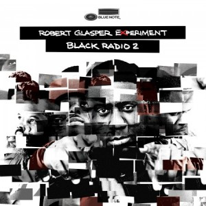 The Robert Glasper Experiment –