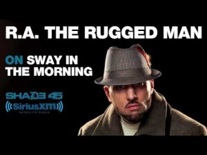 Sway In The Morning: R.A. The Rugged Man Interview