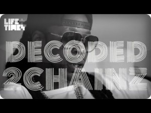 Decoded: 2 Chainz