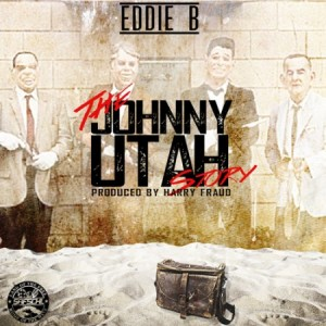 Eddie B + Harry Fraud –