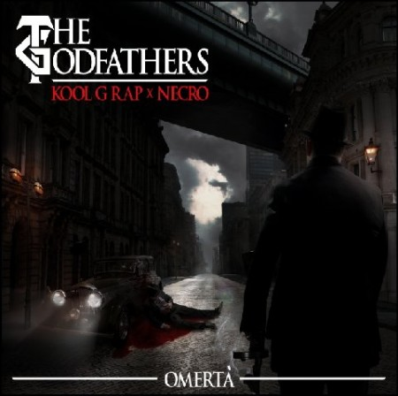 "The Godfathers (Kool G Rap & Necro) - ""Omerta"""