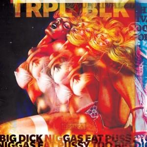 TRPL BLK –