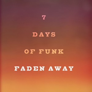 7 Days of Funk (Dam Funk & Snoopzilla) -