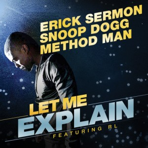 Erick Sermon, Snoop Dogg, Method Man -