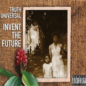 "Truth Universal - ""People Get Ready"" (feat. Rakaa; Prod. Kev Brown)"