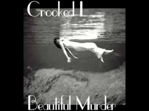 Crooked I -