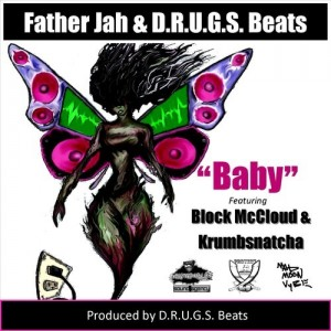 "Father Jah - ""Baby"" (feat. Block McCloud + Krumbsnatcha)"