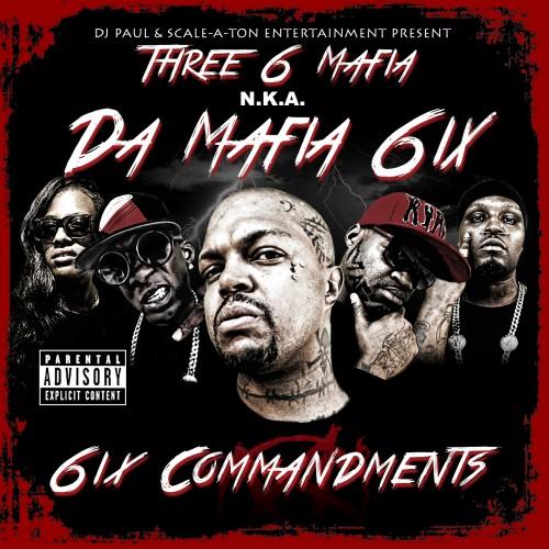 DJ Paul & Da Mafia 6ix -