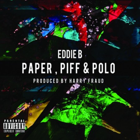 Eddie B + Harry Fraud –