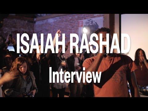Fader TV: Isaiah Rashad Interview