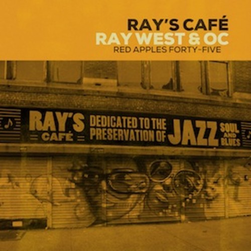 Ray's Cafe (Ray West + O.C.) -