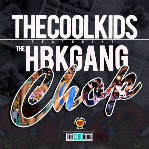 The Cool Kids –