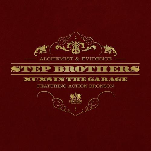 Step Brothers (Evidence + Alchemist) -
