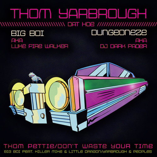 Big Boi/Yarbrough & Peoples -