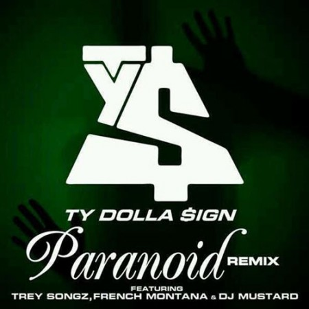 Ty Dolla $ign  –