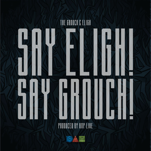 Grouch & Eligh -