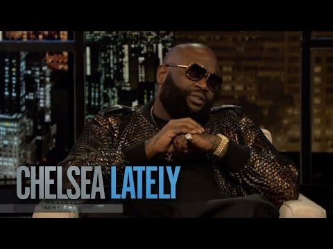 Rick Ross on Chelsea Lately
