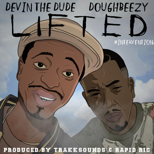 Devin The Dude & Doughbeezy –