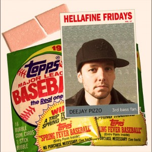 Hellafine Fridays Ep. 017 (Mixed by DJ Pizzo)