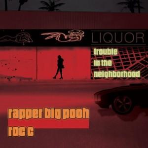 Rapper Big Pooh & Roc C –