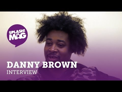SplashMag: Danny Brown Interview