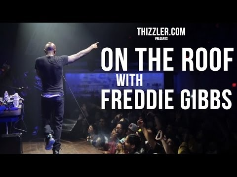On The Roof with Freddie Gibbs